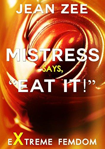Mistress Says.
