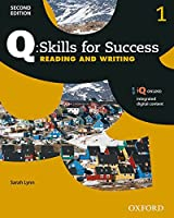 Q Skills for Success, Level 1: Reading and Writing (Q: Skills for Success)