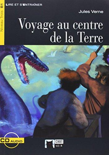 Niveau B1 - Voyage Au Centre De La Terre (+cd) [Lingua francese]