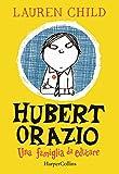 Hubert Orazio. Una famiglia da educare