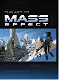 Mass Effect - Prima Official Game Guide / The Art of Mass Effect (2 Volume Set) by Brad Anthony, Bryan Stratton, Stephen Stratton (2007) Hardcover