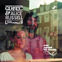 Look Around The Corner by Quantic & Alice Russel