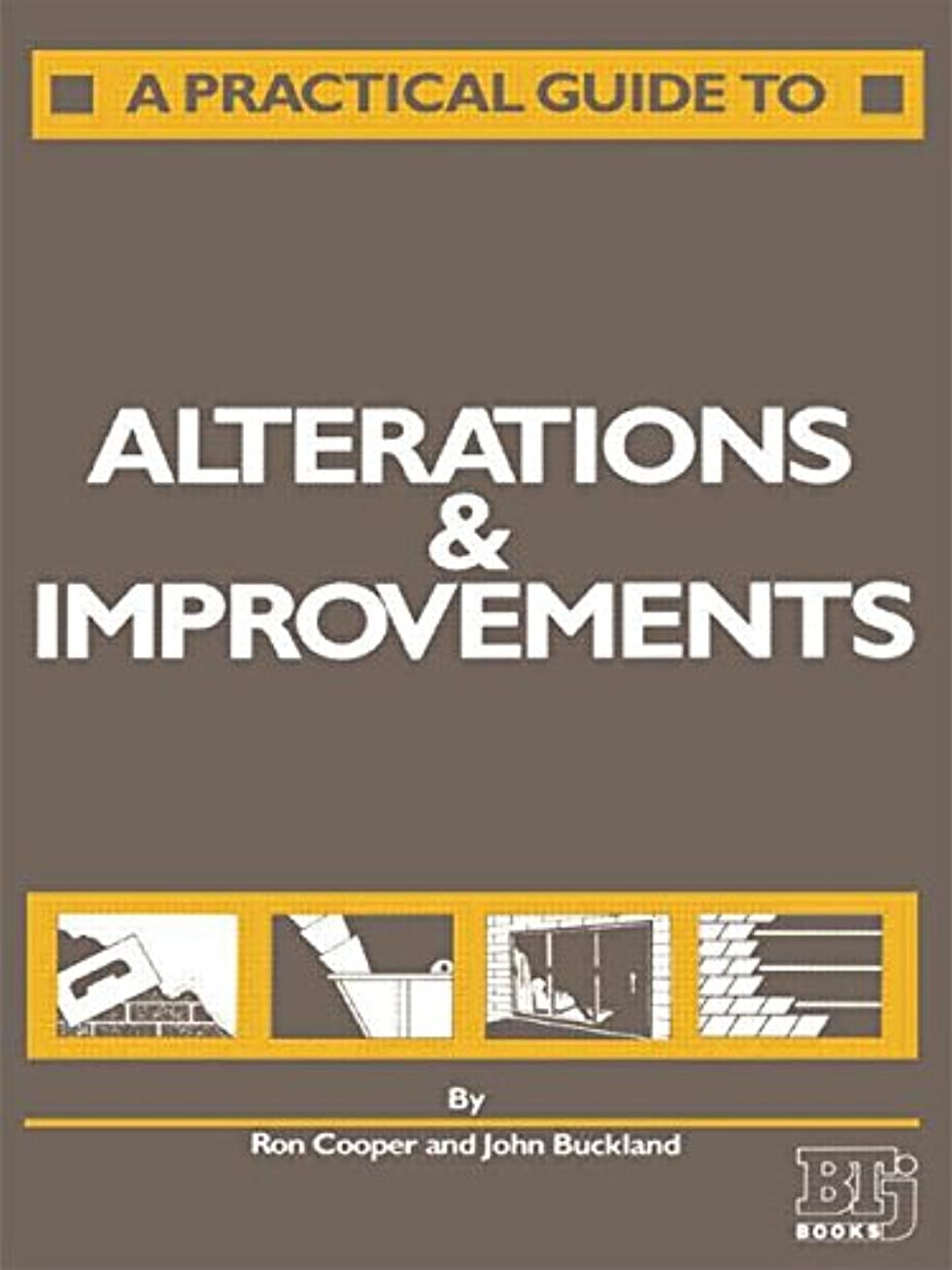 兄弟愛屋内で既にA Practical Guide to Alterations and Improvements