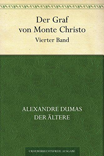 Der Graf von Monte Christo. Vierter Band