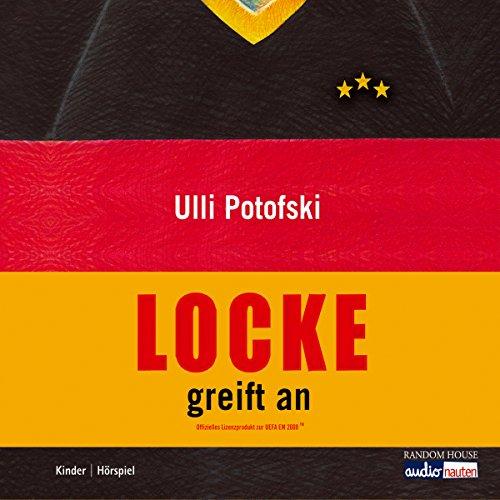 Locke greift an                   Autor:                                                                                                                                 Ulli Potofski                               Sprecher:                                                                                                                                 Max von der Groeben                      Spieldauer: 1 Std. und 46 Min.     3 Bewertungen     Gesamt 4,0