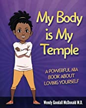 My Body is My Temple: A Powerful Nia Book About Loving Yourself