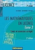 Les mathématiques en Licence - Tome 3 - 3ème édition