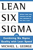 lean six sigma: combining six sigma quality with lean production speed (english edition)