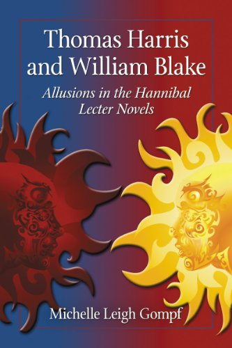 Gompf, M: Thomas Harris and William Blake: Allusions in the Hannibal Lecter Novels