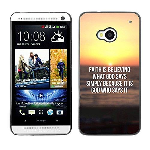 DREAMCASE (NICHT HTC ONE MINI M4) Bibelzitate Bild Hart Handy Schutzhülle Schutz Schale Case Cover Etui für HTC ONE M7 - Glaube glaubt, was Gott sagt,