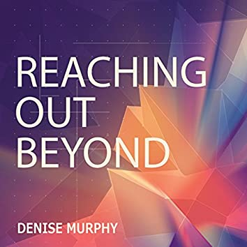 Reaching out Beyond