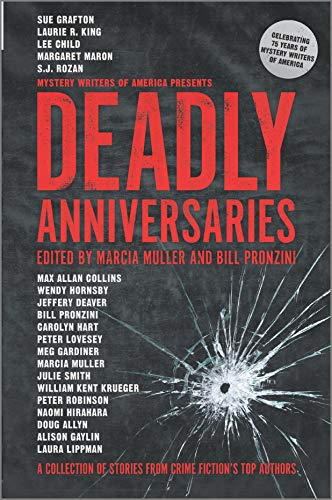 Image of Deadly Anniversaries: A Collection of Stories from Crime Fiction's Top Authors