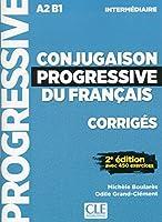Conjugaison progressive du francais - 2eme edition: Corriges intermediai