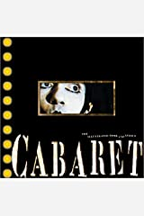 Cabaret: The Illustrated Book and Lyrics Hardcover