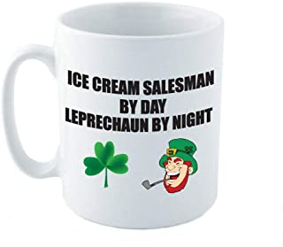 ICE CREAM SALESMAN BY DAY LEPRECHAUN BY NIGHT - Novelty/Fun Themed Ceramic Mug