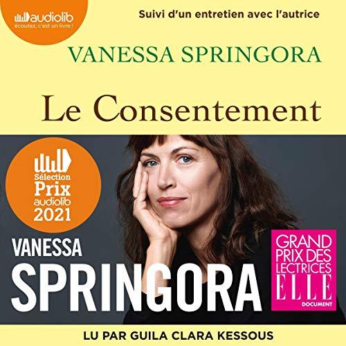 Le Consentement Audiobook By Vanessa Springora cover art