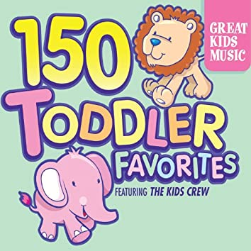 150 Toddler Favorites