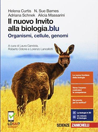 Il nuovo invito alla biologia.blu. Organismi, cellule, genomi. Per le Scuole superiori. Con Contenuto digitale (fornito elettronicamente)
