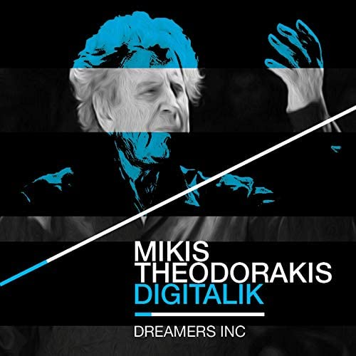 Dreamers Inc. & Mikis Theodorakis