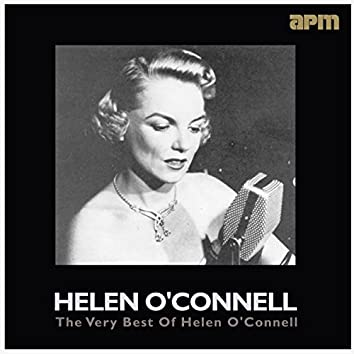The Very Best Of Helen O'Connell
