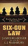 Six-Gun Law: A Western Duo (Wind River Series (7))
