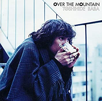 OVER THE MOUNTAIN