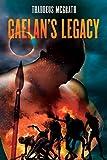 Gaelan's Legacy (Gaelan Kelly Book 3)