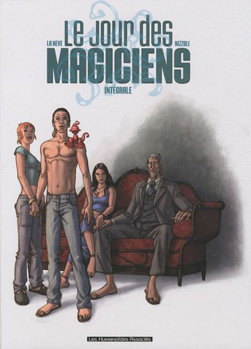 Le jour des magiciens intégrale