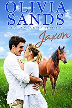 Jaxon (Kentucky Green Book 2) by [Olivia Sands]