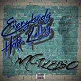 Everybody Hate Kelby [Explicit]