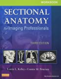 Workbook for Sectional Anatomy for Imaging Professionals