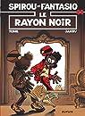 Spirou et Fantasio, tome 44 : Le Rayon noir par Tome
