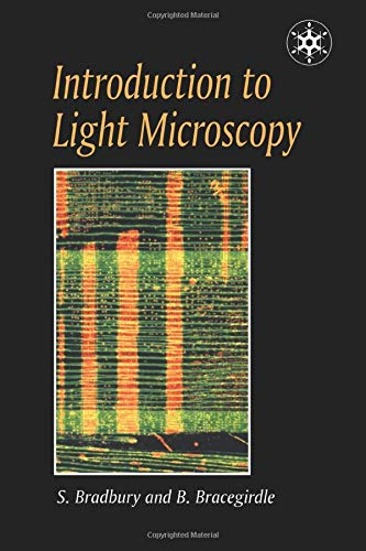 Introduction to Light Microscopy (Microscopy Handbooks)