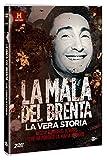 La Mala Del Brenta - La Vera Storia