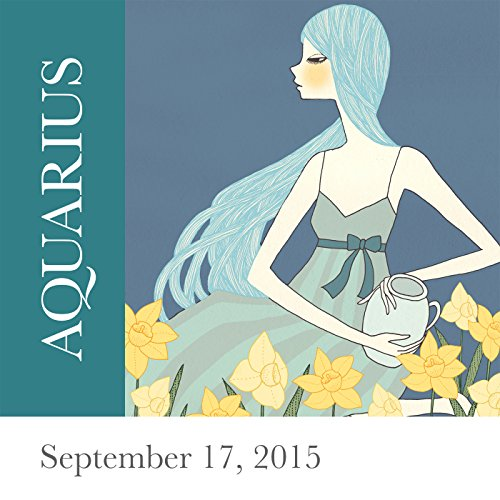 Aquarius: September 17, 2015 audiobook cover art