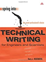 Spring Into Technical Writing for Engineers and Scientists (Spring Into... Series)
