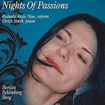 Nights of Passions - Berlioz - Schönberg - Berg