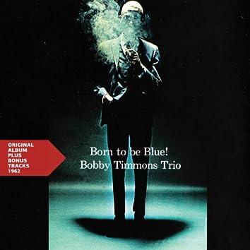 Born to Be Blue (Original Album Plus Bonus Tracks 1962)