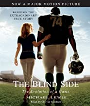 By Michael Lewis - The Blind Side: Evolution of a Game (Abridged) (2009-10-28) [Audio CD]