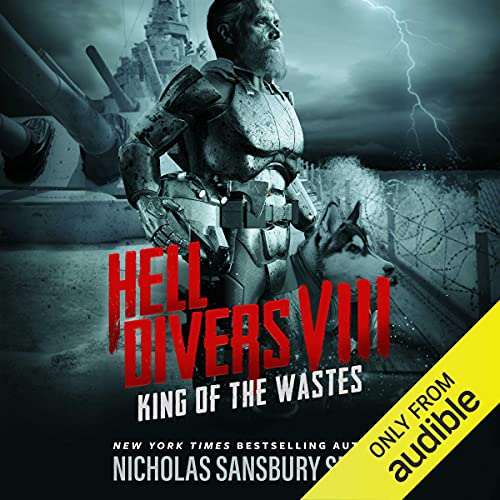 Hell Divers VIII: King of the Wastes Audiobook By Nicholas Sansbury Smith cover art