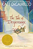 The Tale of Despereaux Trade Book: Being the Story of a Mouse, a Princess, Some Soup, and a Spool of Thread