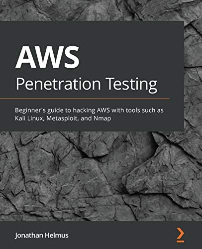AWS Penetration Testing Beginner s guide to hacking AWS with tools such as Kali Linux Metasploit product image