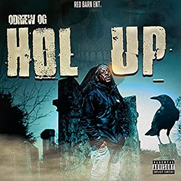 Hol Up