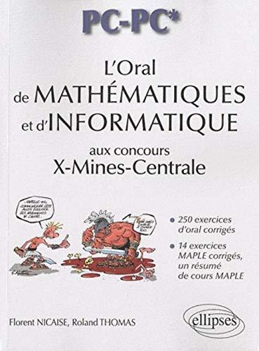 L'oral de mathématiques et d'informatique aux concours X-Mines-Centrale - filière PC-PC* Louisiana