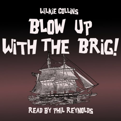 Blow Up with the Brig cover art