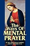 The Ways of Mental Prayer bible dictionaries May, 2021