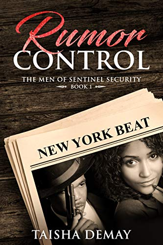 Book: Rumor Control - Men of Sentinel Security - Book One by Taisha Demay