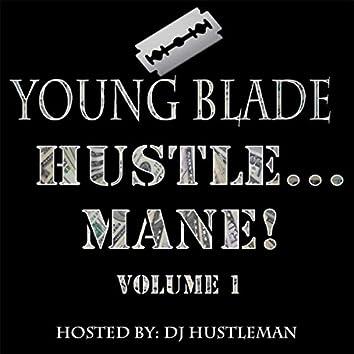 Hustle Mane, Vol. 1