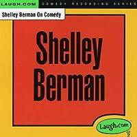 Shelley Berman on Comedy