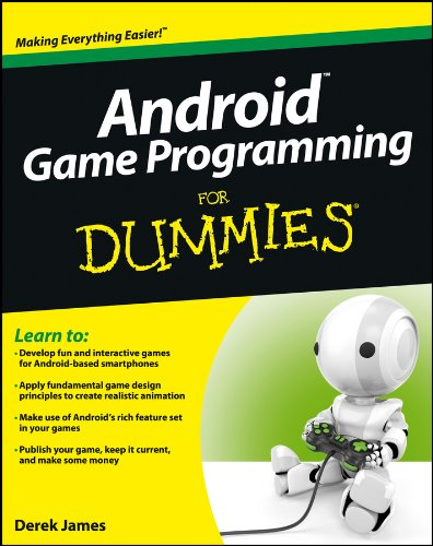 Android Game Programming For Dummies (For Dummies Series)